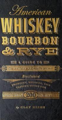 American Whiskey Bourbon and Rye