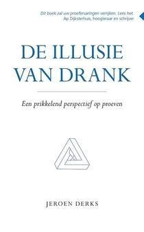 Cover De Illusie van Drank