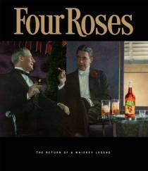 Four Roses The Return of a Whiskey Legend