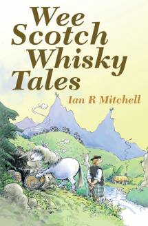 Wee Scotch Whisky Tales